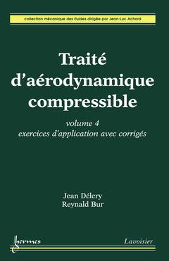 Couverture de l'ouvrage Traité d'aérodynamique compressible. Volume 4