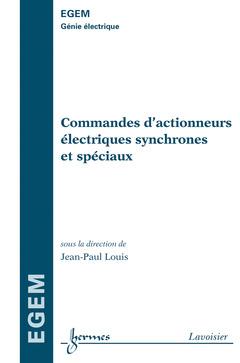 Couverture de l'ouvrage Commandes d'actionneurs électriques synchrones et spéciaux
