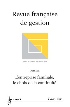 Couverture de l'ouvrage L'entreprise familiale, le choix de la continuité (Revue française de gestion Vol. 36 N° 200/Janvier 2010)