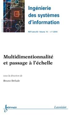 Couverture de l'ouvrage Multidimentionnalité et passage à l'échelle (Ingénierie des systèmes d'information RSTI série ISI Vol. 15 N° 1/ Janvier-Février 2010)