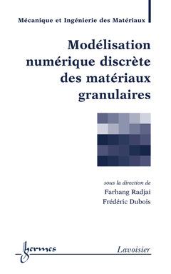 Couverture de l'ouvrage Modélisation numérique discrète des matériaux granulaires