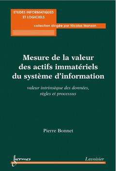 Couverture de l'ouvrage Mesure de la valeur des actifs immatériels du système d'information