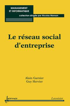 Couverture de l'ouvrage Le réseau social d'entreprise