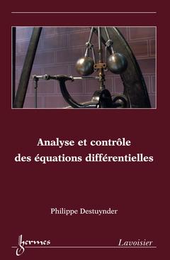 Couverture de l'ouvrage Analyse et contrôle des équations différentielles