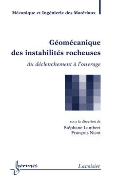 Couverture de l'ouvrage Géomécanique des instabilités rocheuses