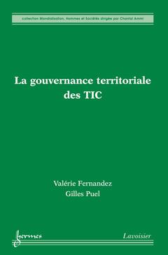 Couverture de l'ouvrage La gouvernance territoriale des TIC