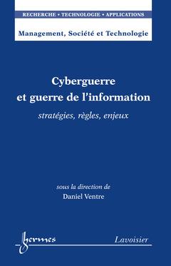 Couverture de l'ouvrage Cyberguerre et guerre de l'information