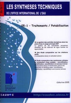 Couverture de l'ouvrage Traitements / Potabilisation (Les synthèses techniques de l'office international de l'eau, EN 05-1)
