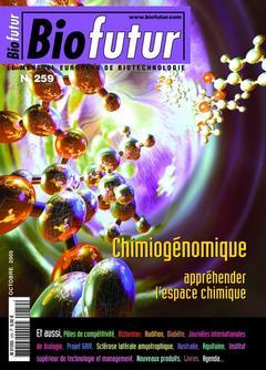 Couverture de l'ouvrage Biofutur N° 259 : chimiogénomique, appréhender l'espace chimique