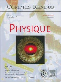 Couverture de l'ouvrage Comptes rendus Académie des sciences, Physique, tome 6, fasc 7, Septembre 2005 Neutrino physics/Physique des neutrinos