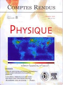 Couverture de l'ouvrage Comptes rendus Académie des sciences, Physique, tome 6, fasc 8, Octobre 2005 : molecular spectroscopy and planetary atmospheres...
