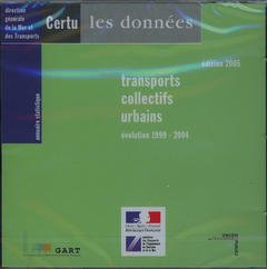Couverture de l'ouvrage Annuaire statistique 2005 : transports collectifs urbains : évolution 1999 2004