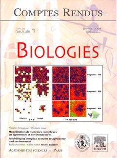 Couverture de l'ouvrage Comptes rendus Académie des sciences, Biologies, tome 329, fasc 1, Janv. 2006 modélisation de systèmes complexes en agronomie et environnement...