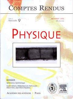 Couverture de l'ouvrage Comptes rendus Académie des sciences, Physique, tome 6, fasc 9, Novembre 2005: spintronics / spintronique