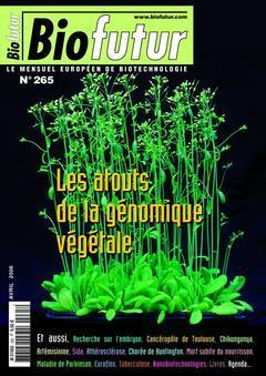 Couverture de l'ouvrage Biofutur N° 265 : les atouts de la génomique végétale