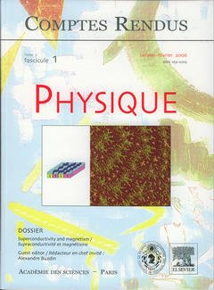 Couverture de l'ouvrage Comptes rendus Académie des sciences, Physique, tome 7, fasc 1, janv-fév 2006 superconductivity and magnetism / Supraconductivité et magnétisme