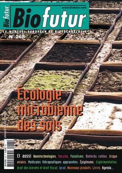 Couverture de l'ouvrage Biofutur N° 268 : écologie microbienne des sols