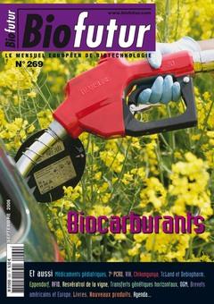 Couverture de l'ouvrage Biofutur N° 269 : biocarburants