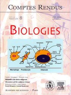 Couverture de l'ouvrage Comptes rendus Académie des sciences, Biologies, tome 329, fasc 8, Août 2006 : maladies du tissu adipeux / Deseases of the adipose tissue