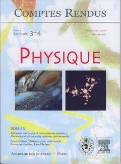 Couverture de l'ouvrage Comptes rendus Académie des sciences, Physique, tome 7, fasc 3-4, Avril-Mai 2006 : statistical mechanics of nonextensive systems ...