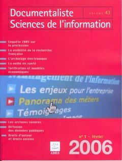 Couverture de l'ouvrage Documentaliste Sciences de l'information Vol. 43 N° 1 Février 2006