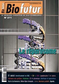 Couverture de l'ouvrage Biofutur N° 271 : le réparosome (avec supplément Bioterritoires 2006)