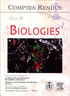 Couverture de l'ouvrage Comptes rendus Académie des sciences, Biologies, tome 329, fasc 11, Novembre 2006 : les défis de la microbiologie et des maladies infectieuses...