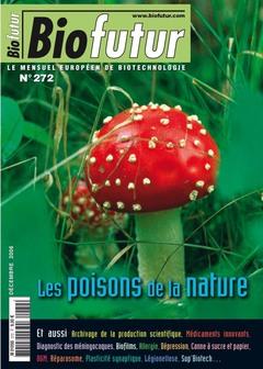 Couverture de l'ouvrage Biofutur N° 272 : les poisons de la nature