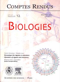 Couverture de l'ouvrage Comptes rendus Académie des sciences, Biologies, Tome 329, fasc 12, Déc 2006 : dynamique des signaux et structures / dynamics of signals and structures