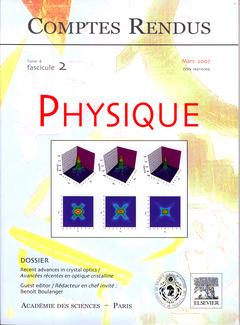 Couverture de l'ouvrage Comptes rendus Académie des sciences, Physique, tome 8, fasc 2, Mars 2007 : recent advances in crystal optics / Avancées récentes en optique cristalline