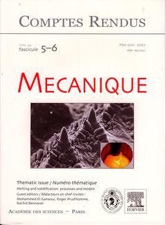 Couverture de l'ouvrage Comptes rendus Académie des sciences, Mécanique, tome 335, fasc 5-6, Mai-Juin 2007 : melting and solidification : processes and models