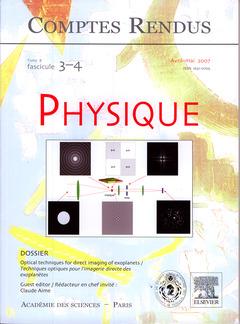 Couverture de l'ouvrage Comptes rendus Académie des sciences, Physique, tome 8, fasc 3-4, Avril-Mai 2007 : optical techniques for direct imaging of exoplanets / Technique...