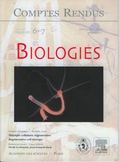 Couverture de l'ouvrage Comptes rendus Académie des sciences, Biologies, tome 330, fasc 6-7, JuinJuillet 2007 : thérapie cellulaire régénérative / Regenerative cell therapy