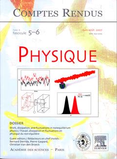 Couverture de l'ouvrage Comptes rendus Académie des sciences, Physique, tome 8, fasc 5-6, Juin-Août 2007 : work, dissipation, and fluctuations in nonequilibrium...