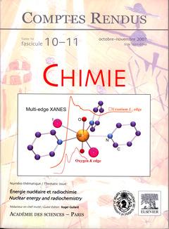 Couverture de l'ouvrage Comptes rendus Académie des sciences, Chimie, tome 10, fasc 10-11, Octobrenovembre 2007 : énergie nucléaire et radiochimie / nuclear energy ...