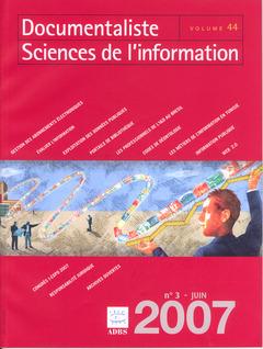 Couverture de l'ouvrage Documentaliste Sciences de l'information Vol. 44 N° 3 Juin 2007