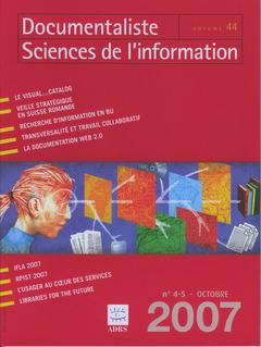 Couverture de l'ouvrage Documentaliste Sciences de l'information Vol. 44 N° 4-5 Octobre 2007