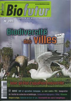 Couverture de l'ouvrage Biofutur N° 285 : biodiversité des villes, une préoccupation nouvelle