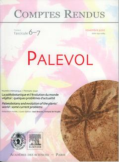Couverture de l'ouvrage Comptes rendus Académie des sciences, Palevol, tome 6, fasc 6-7, Novembre 2007 : la paléobotanique et l'évolution du monde végétal... (Bilingue)