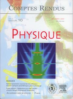 Couverture de l'ouvrage Comptes rendus Académie des sciences, Physique, tome 8, fasc 10, Décembre 2007 optical parametric sources for the infrared... (Bilingue)