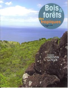 Couverture de l'ouvrage Bois et forêts des tropiques N° 296 2è trimestre 2008 : gestion des feux