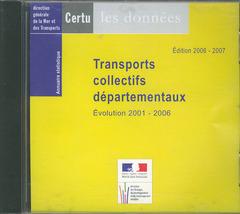 Couverture de l'ouvrage Transports collectifs départementaux Evolution 2001-2006