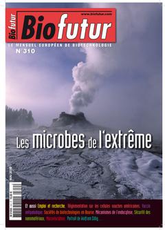 Couverture de l'ouvrage Biofutur N° 310 : les microbes de l'extrême (Mai 2010)