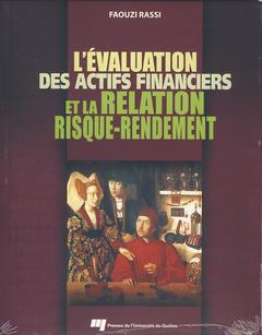 Couverture de l'ouvrage L'évaluation des actifs financiers et la relation risque-rendement