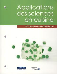 Couverture de l'ouvrage Applications des sciences en cuisine
