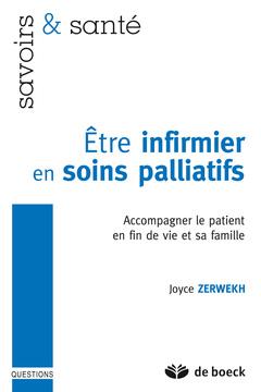 Couverture de l'ouvrage Être infirmier en soins palliatifs.