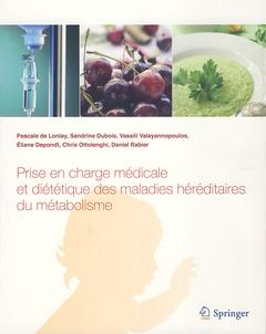 Couverture de l'ouvrage Prise en charge médicale et diététique des maladies héréditaires du métabolisme