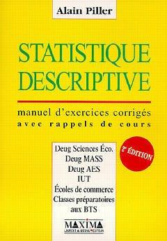 Statistique descriptive : manuel d'exercices corrigés avec ...