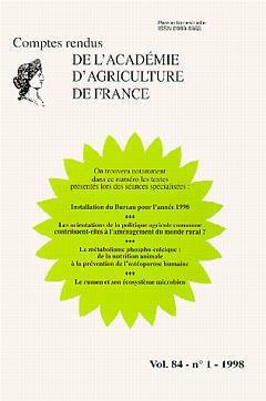 Couverture de l'ouvrage Installation du Bureau pour l'Année 1998 Les orientations de la politique agricole commune contribuent elles... (Comptes rendus AAF Vol 84 n°1 1998)