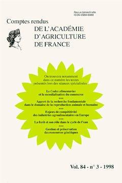 Couverture de l'ouvrage Le Codex alimentarius et la mondialisation du commerce. Apport de la recherche fondamentale ...La forêt & son rôle ... (Comptes rendus AAF Vol 84 n°3 1998)